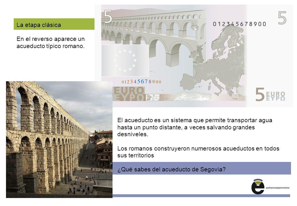 En el reverso aparece un acueducto típico romano.