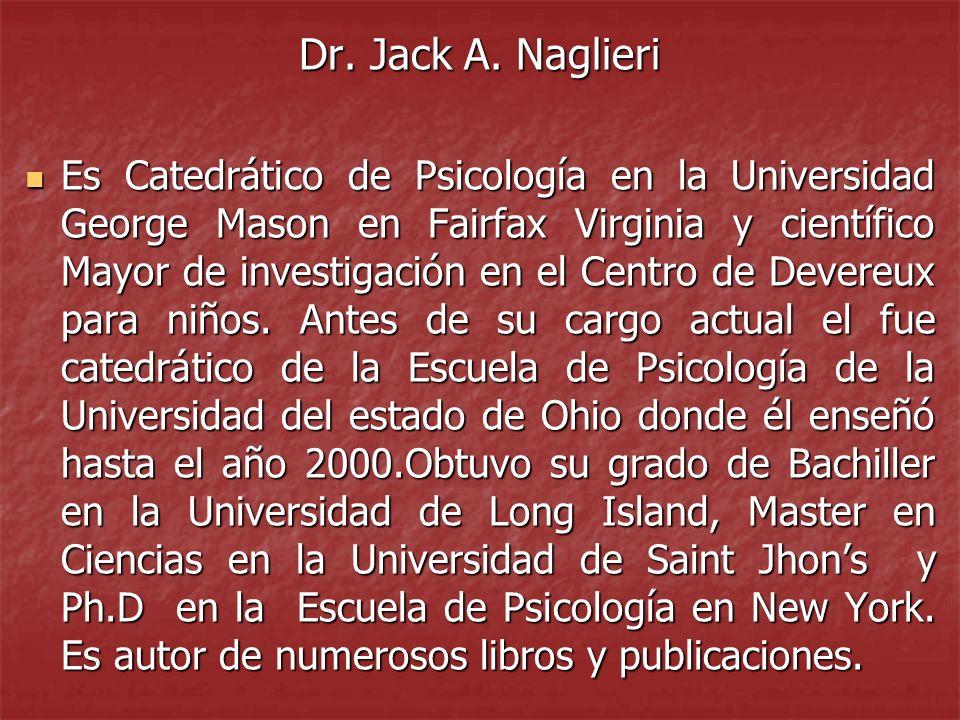 Dr. Jack A. Naglieri