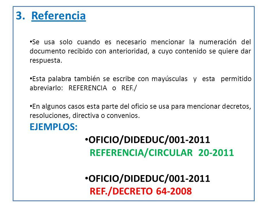 Referencia EJEMPLOS: OFICIO/DIDEDUC/001-2011