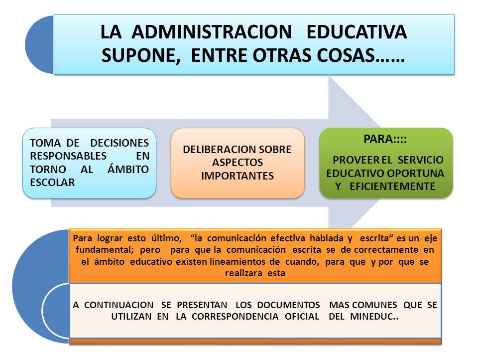 PARA:::: PROVEER EL SERVICIO EDUCATIVO OPORTUNA Y EFICIENTEMENTE
