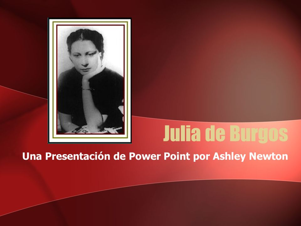 Una Presentación de Power Point por Ashley Newton