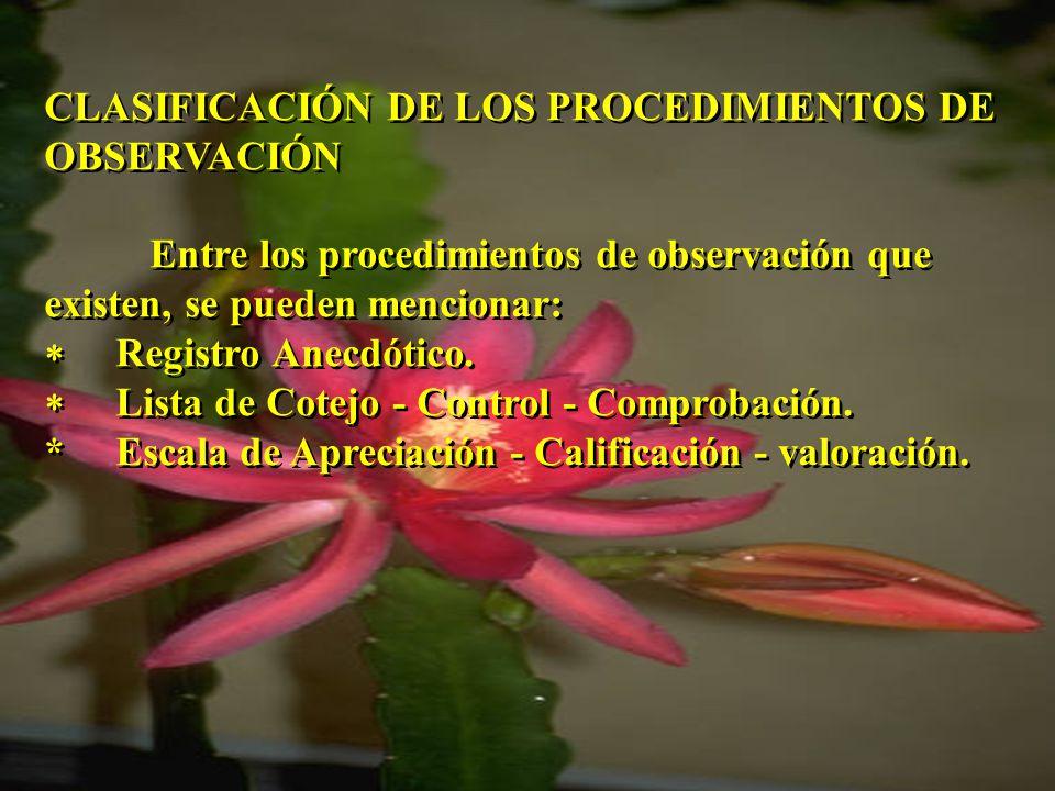 CLASIFICACIÓN DE LOS PROCEDIMIENTOS DE OBSERVACIÓN