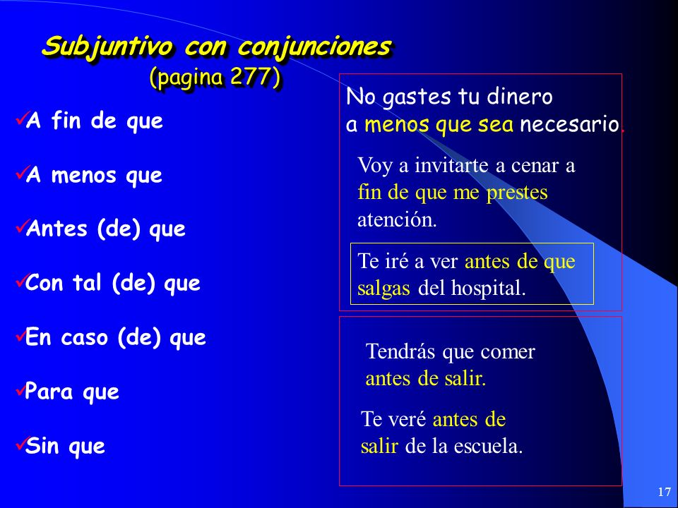 Subjuntivo con conjunciones (pagina 277)