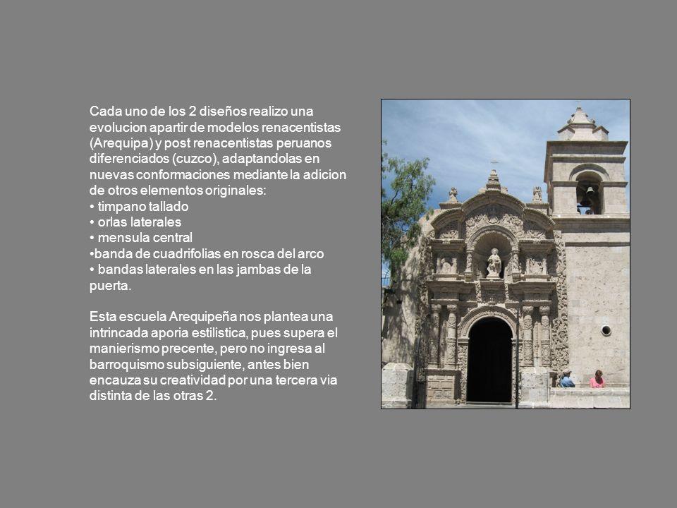 Cada uno de los 2 diseños realizo una evolucion apartir de modelos renacentistas (Arequipa) y post renacentistas peruanos diferenciados (cuzco), adaptandolas en nuevas conformaciones mediante la adicion de otros elementos originales: