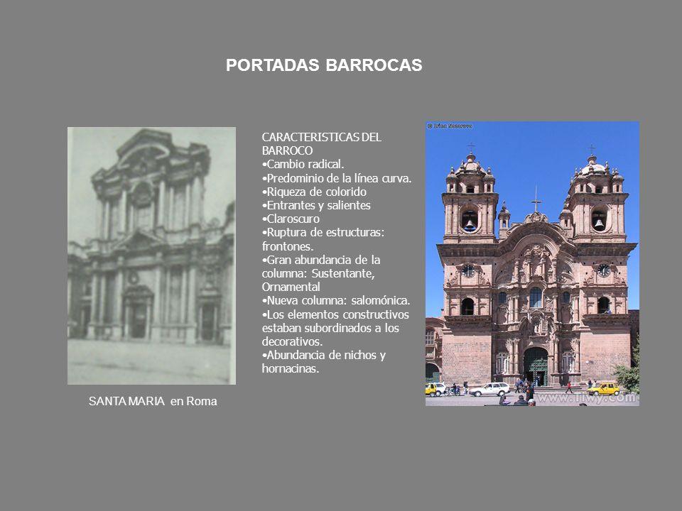 PORTADAS BARROCAS CARACTERISTICAS DEL BARROCO Cambio radical.