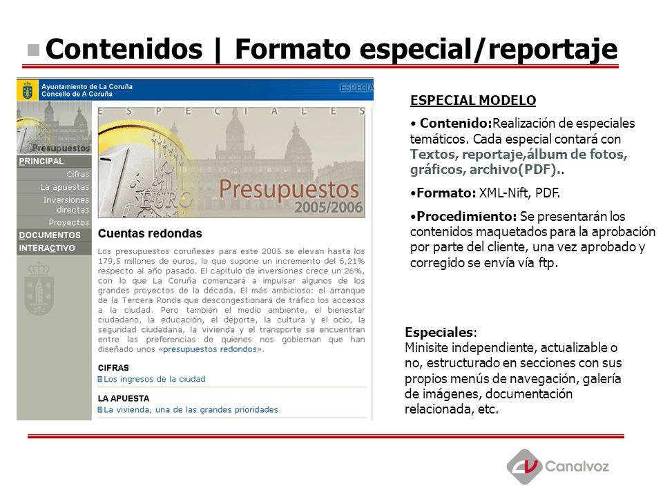 Contenidos | Formato especial/reportaje