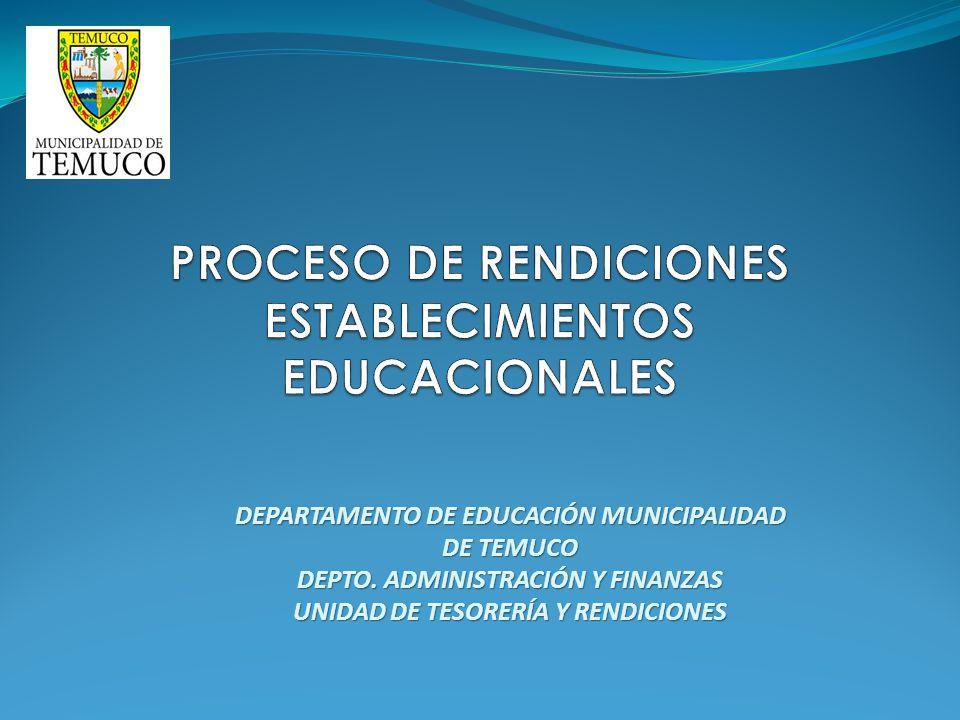 PROCESO DE RENDICIONES ESTABLECIMIENTOS EDUCACIONALES