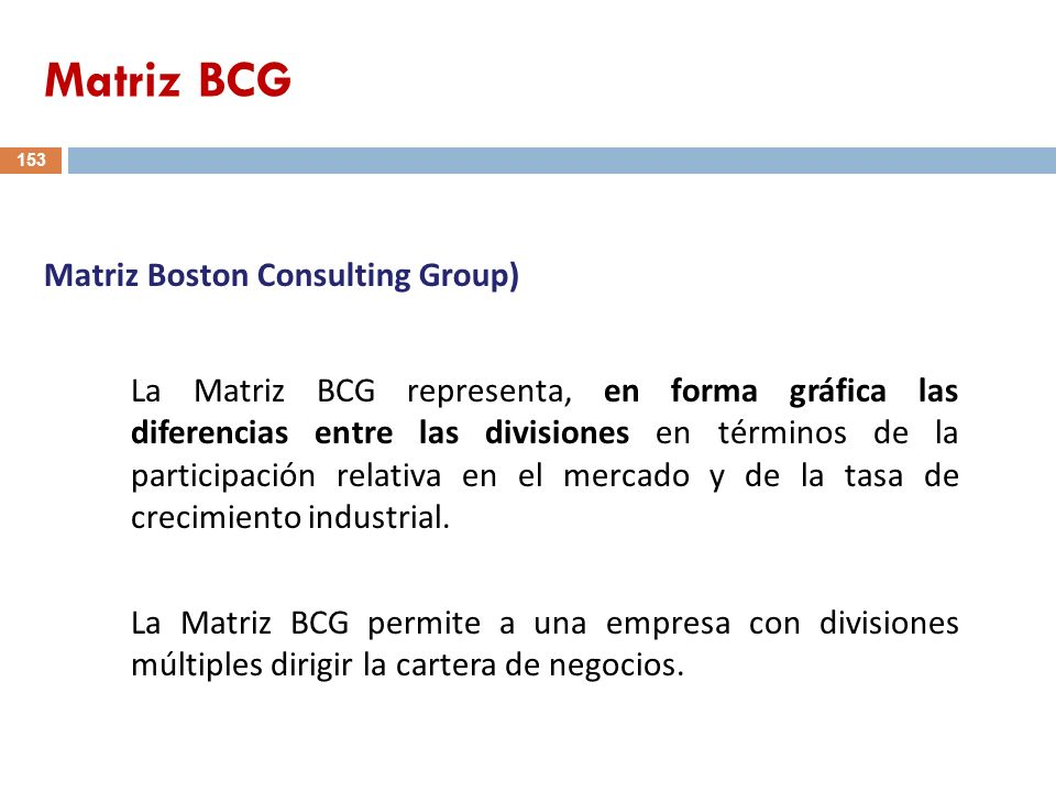 Matriz BCG Matriz Boston Consulting Group)