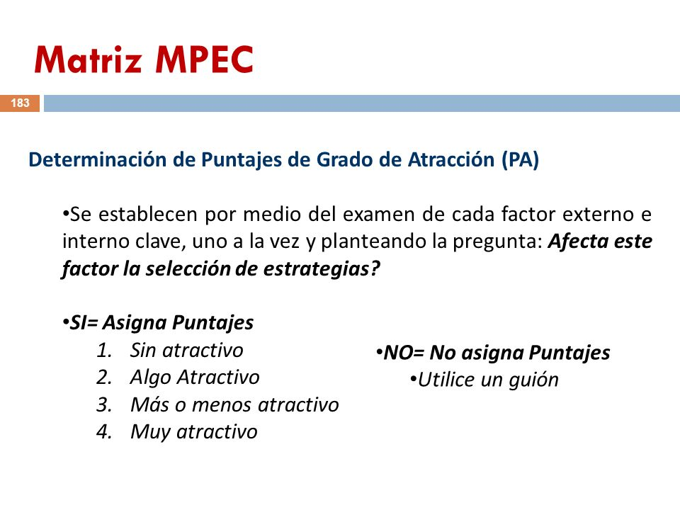 Matriz MPEC Determinación de Puntajes de Grado de Atracción (PA)