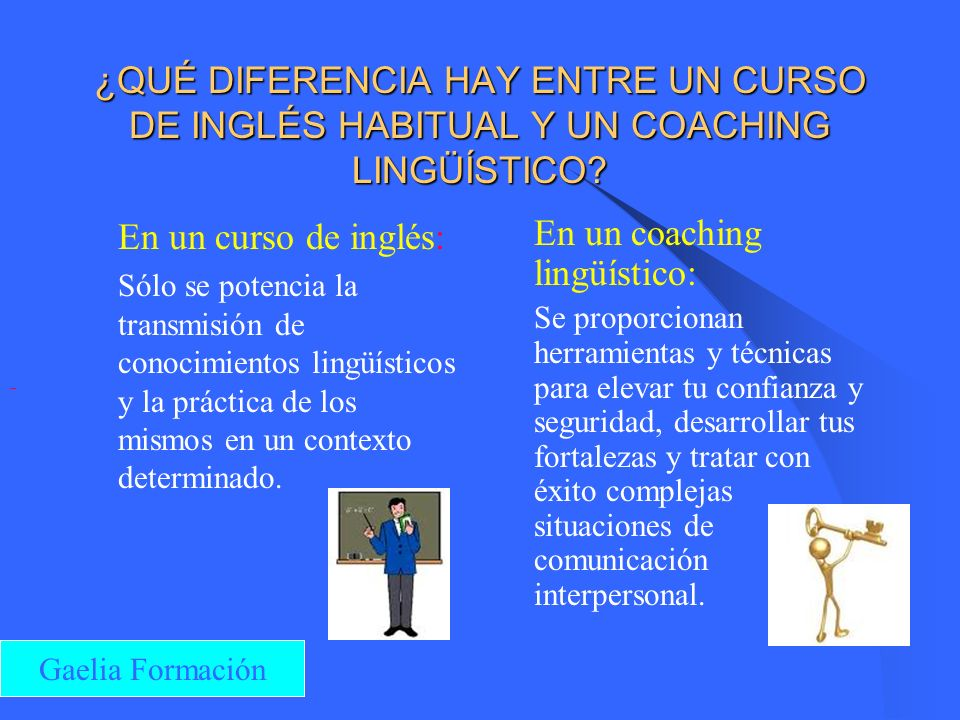 En un coaching lingüístico: