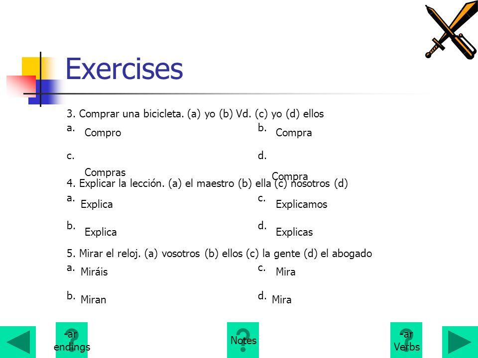 Exercises 3. Comprar una bicicleta. (a) yo (b) Vd. (c) yo (d) ellos