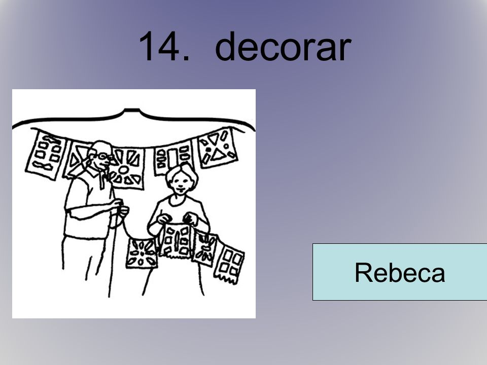 14. decorar Rebeca