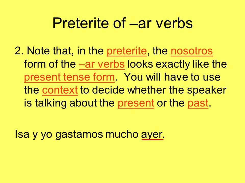 Preterite of –ar verbs