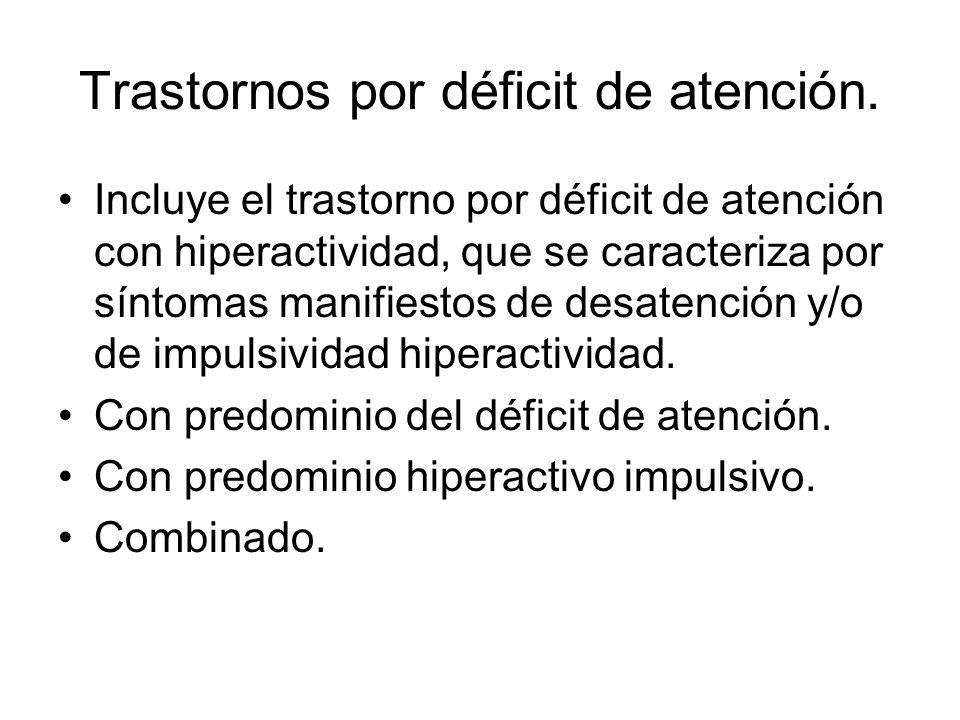 Trastornos por déficit de atención.