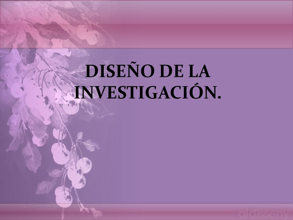 dise o de la investigaci n ppt video online descargar