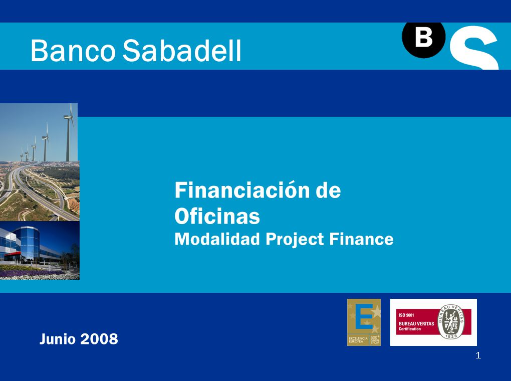 Banco sabadell financiaci n de oficinas modalidad project for Oficina 5488 banco sabadell