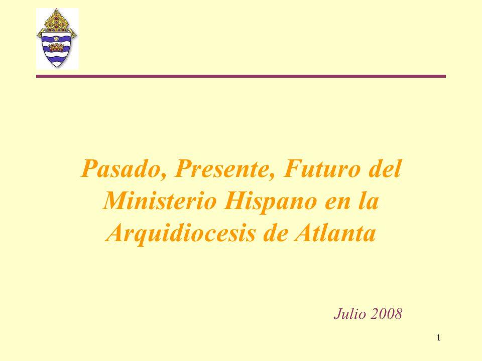 Pasado, Presente, Futuro del Ministerio Hispano en la Arquidiocesis de Atlanta