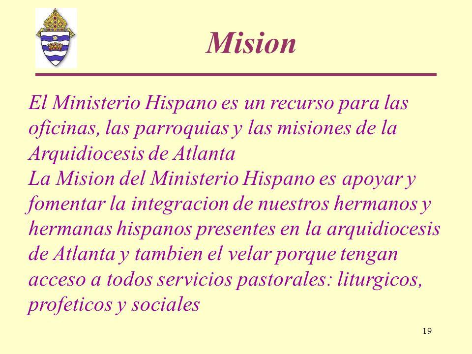 MisionEl Ministerio Hispano es un recurso para las oficinas, las parroquias y las misiones de la Arquidiocesis de Atlanta.