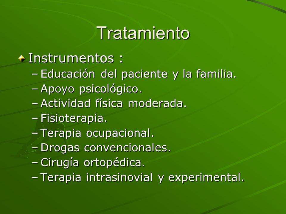 Tratamiento Instrumentos : Educación del paciente y la familia.