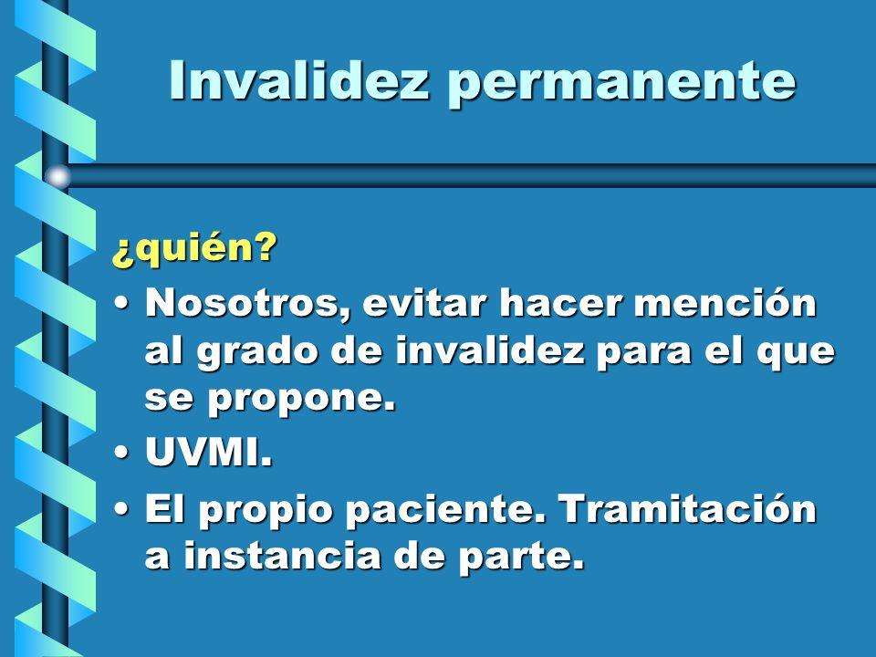Invalidez permanente ¿quién