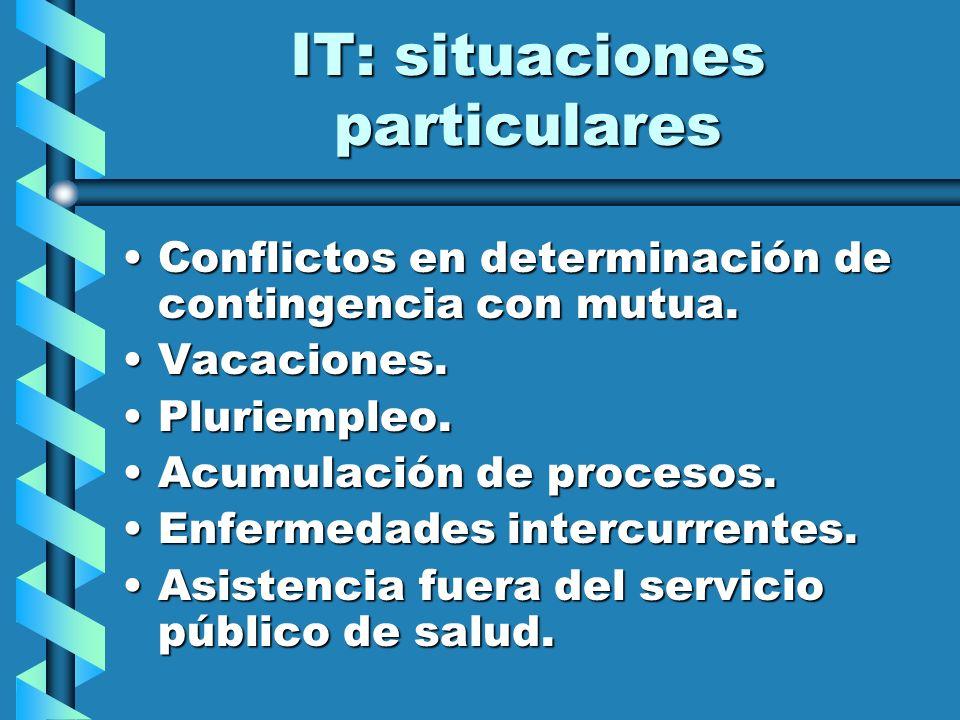 IT: situaciones particulares