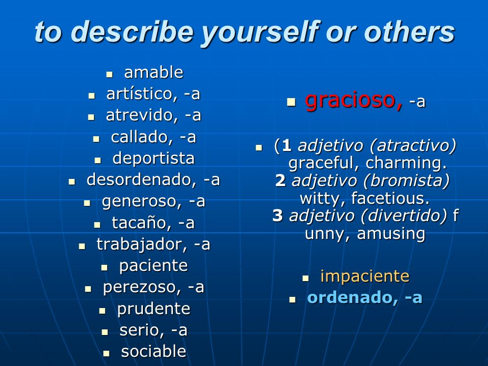 to describe yourself or others