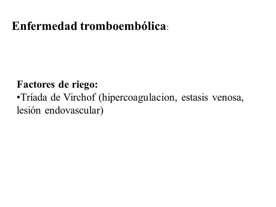 Enfermedad tromboembólica: