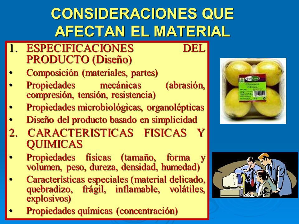 CONSIDERACIONES QUE AFECTAN EL MATERIAL