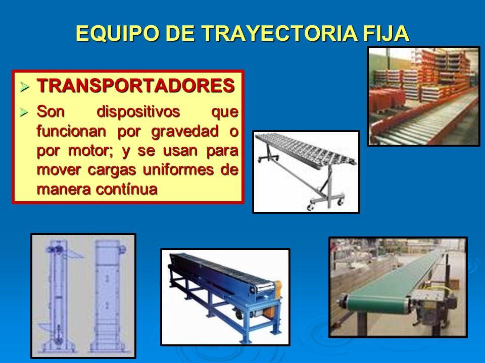 EQUIPO DE TRAYECTORIA FIJA