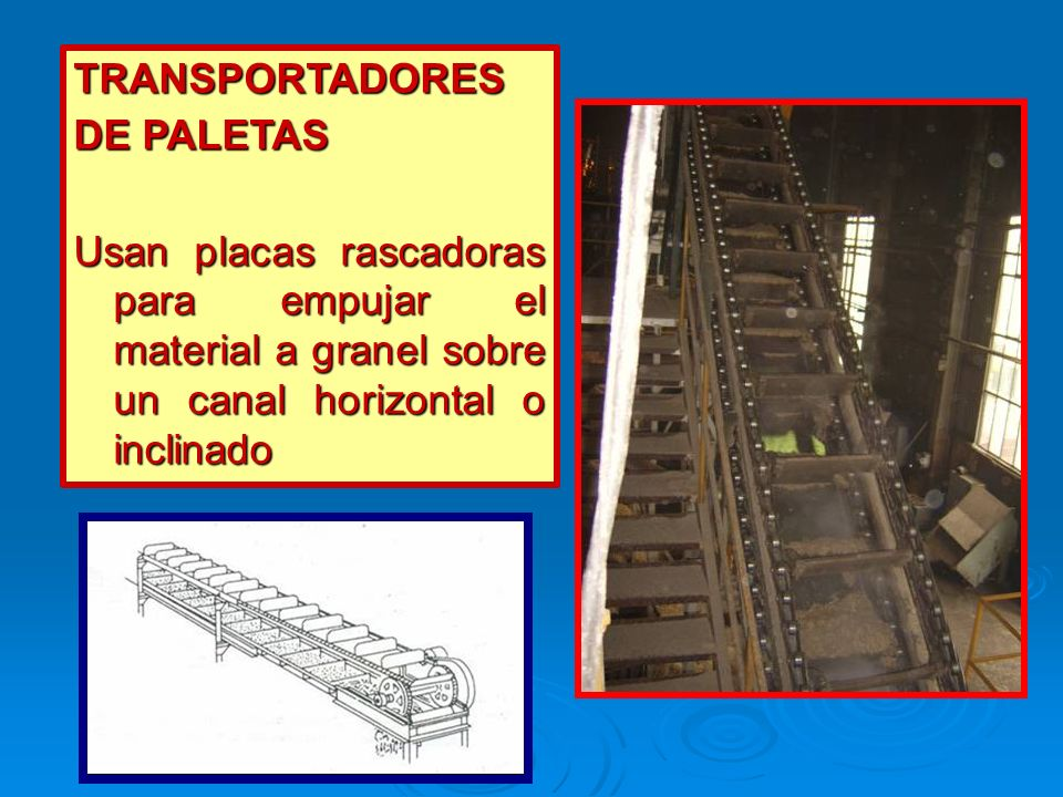 TRANSPORTADORES DE PALETAS.