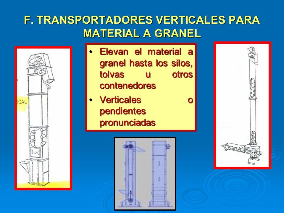 F. TRANSPORTADORES VERTICALES PARA MATERIAL A GRANEL