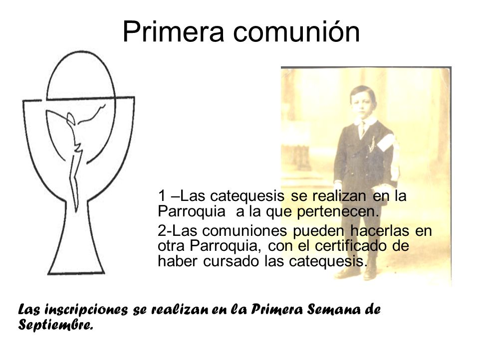 Primera comunión1 –Las catequesis se realizan en la Parroquia a la que pertenecen.