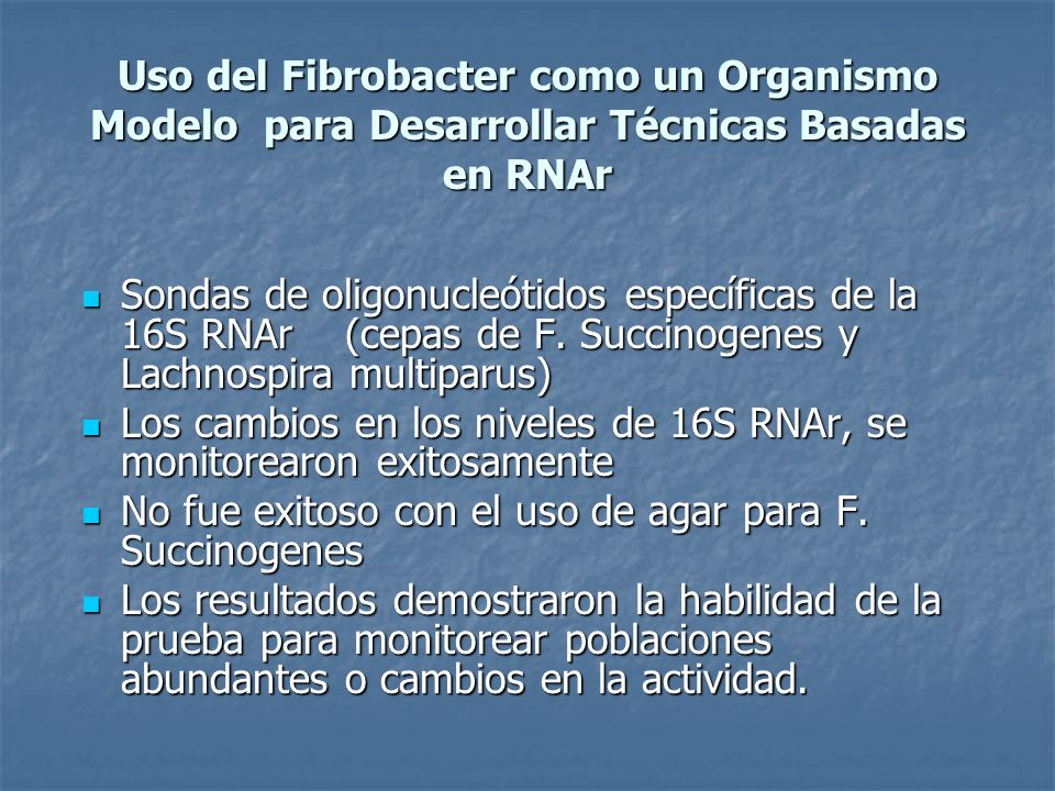 Uso del Fibrobacter como un Organismo Modelo para Desarrollar Técnicas Basadas en RNAr