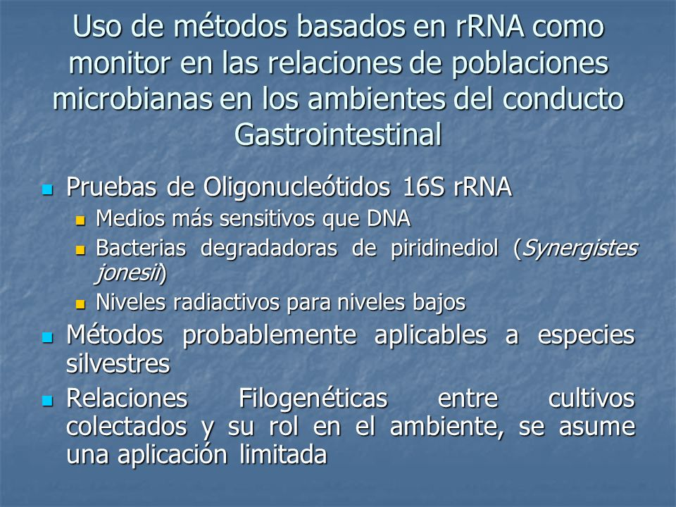 Uso de métodos basados en rRNA como monitor en las relaciones de poblaciones microbianas en los ambientes del conducto Gastrointestinal