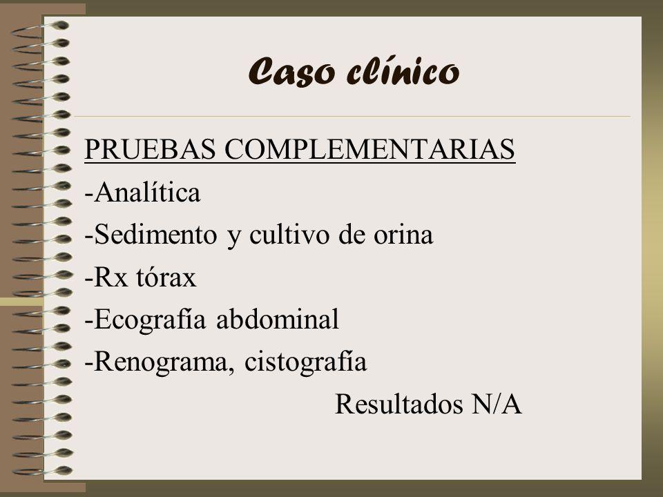 Caso clínico PRUEBAS COMPLEMENTARIAS -Analítica