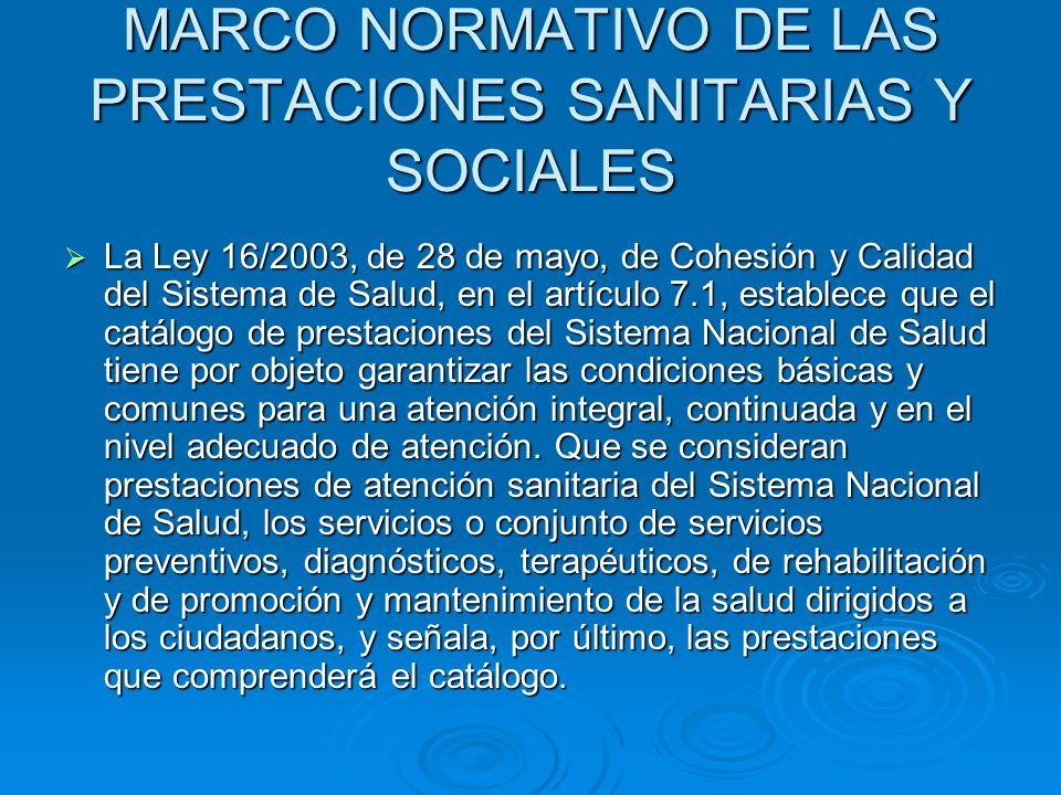 MARCO NORMATIVO DE LAS PRESTACIONES SANITARIAS Y SOCIALES