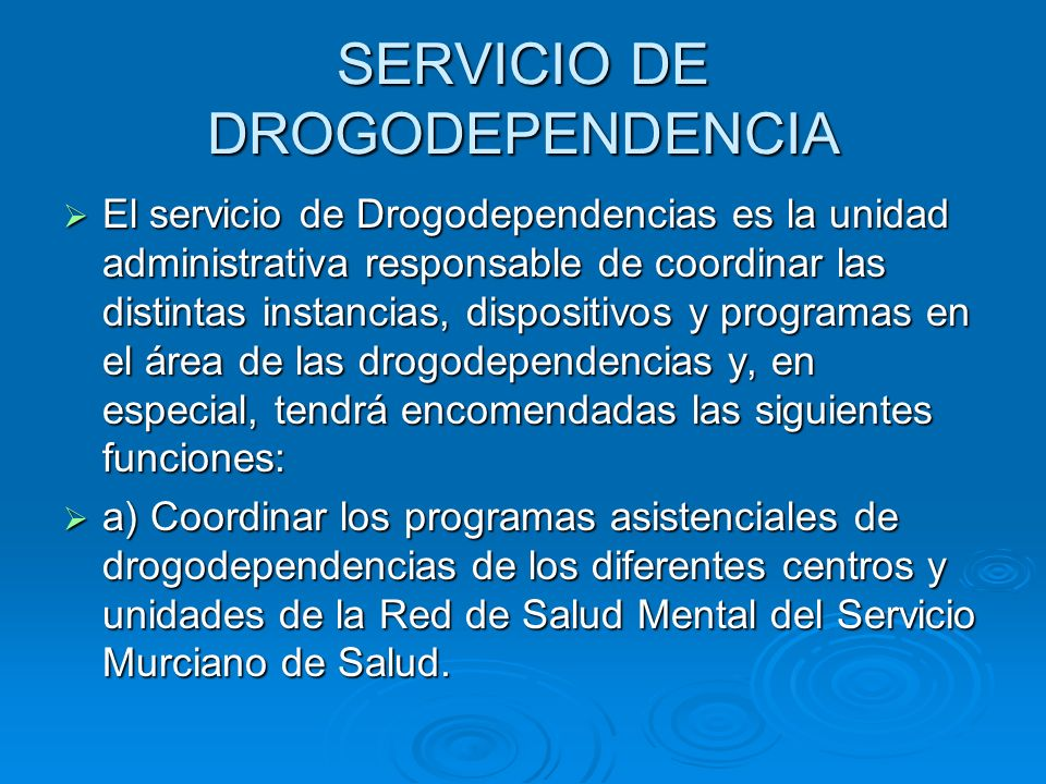 SERVICIO DE DROGODEPENDENCIA