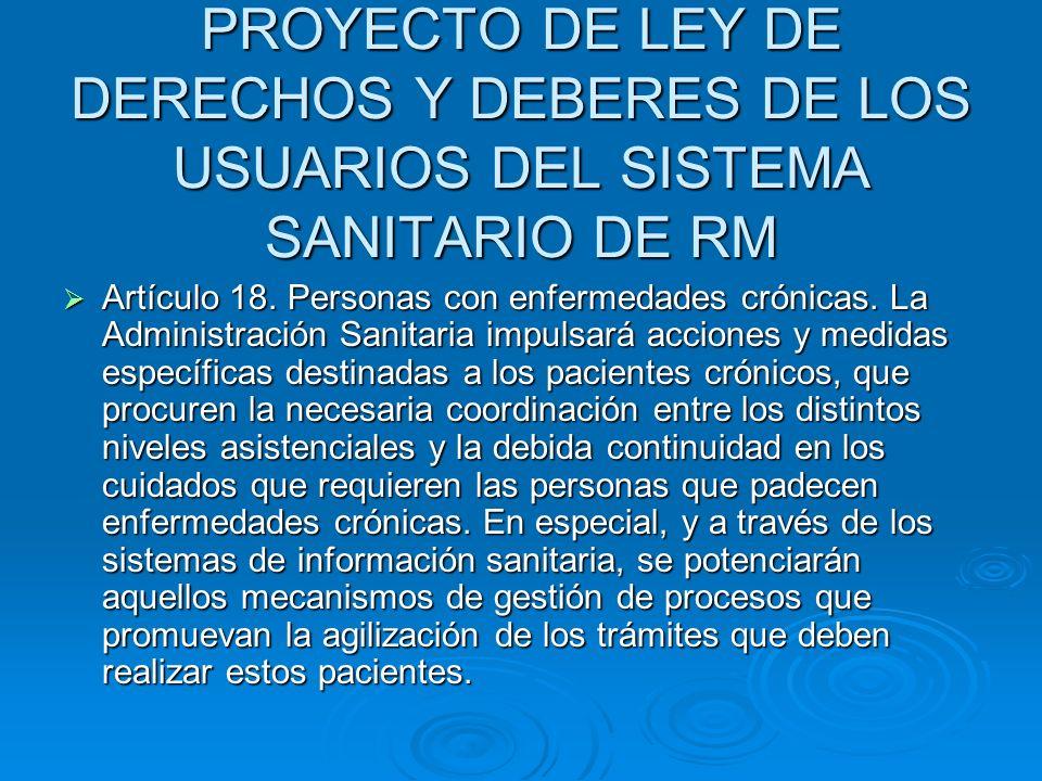 PROYECTO DE LEY DE DERECHOS Y DEBERES DE LOS USUARIOS DEL SISTEMA SANITARIO DE RM