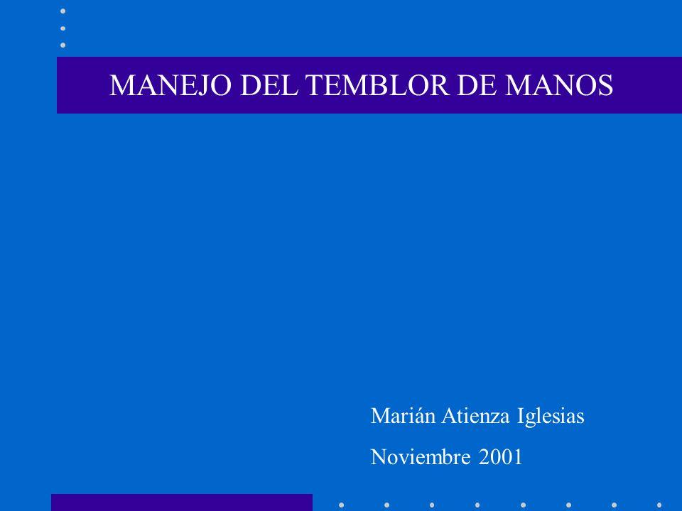 MANEJO DEL TEMBLOR DE MANOS