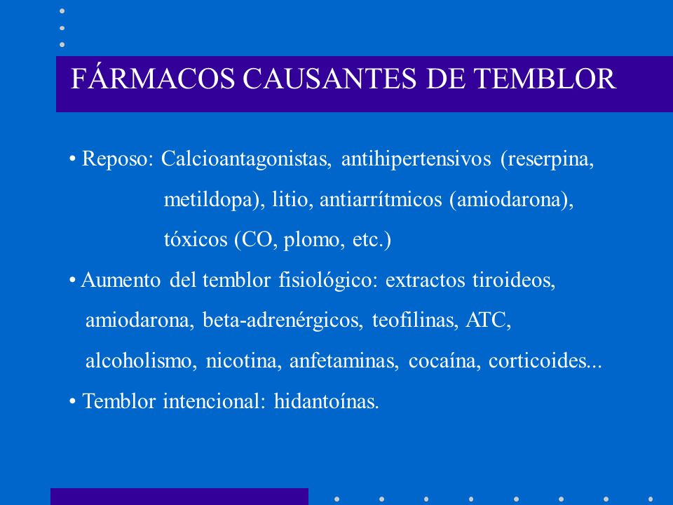 FÁRMACOS CAUSANTES DE TEMBLOR