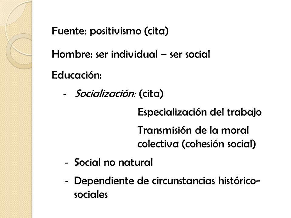 Fuente: positivismo (cita)