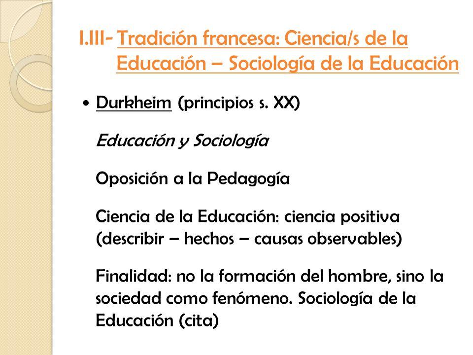 I.III- Tradición francesa: Ciencia/s de la Educación – Sociología de la Educación
