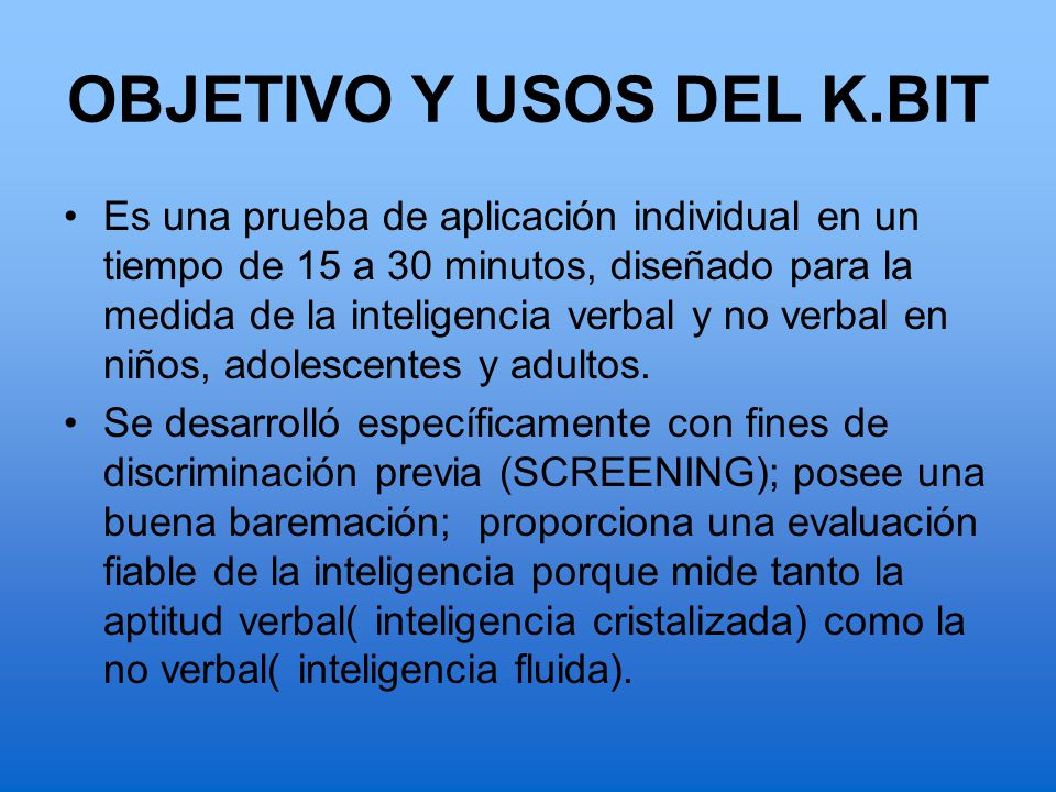 OBJETIVO Y USOS DEL K.BIT