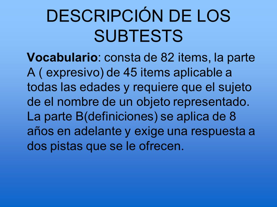 DESCRIPCIÓN DE LOS SUBTESTS