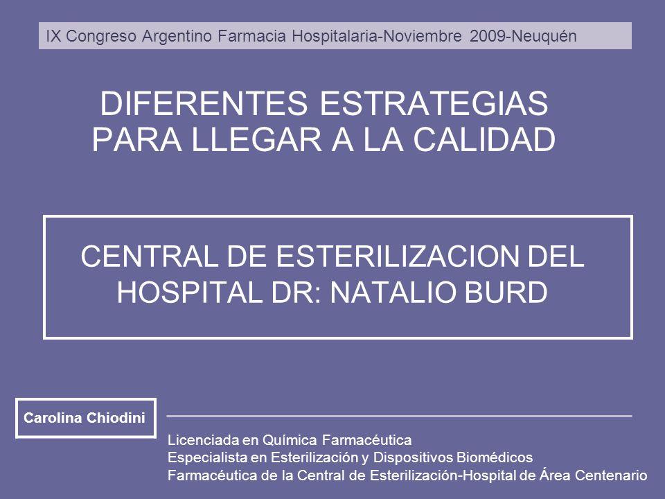 CENTRAL DE ESTERILIZACION DEL HOSPITAL DR: NATALIO BURD