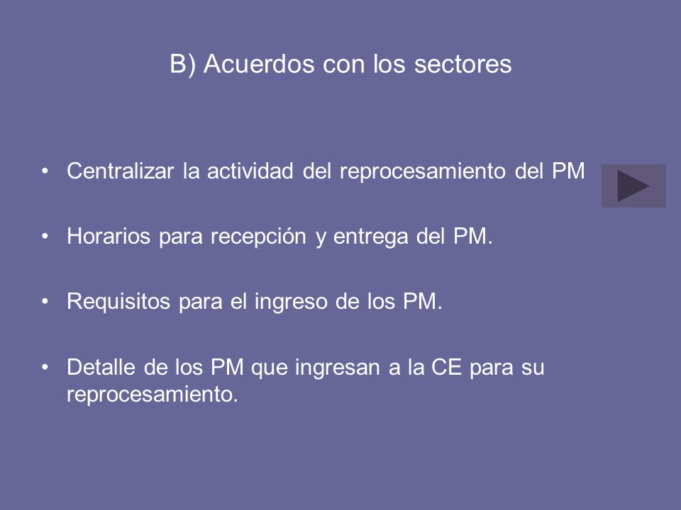 B) Acuerdos con los sectores