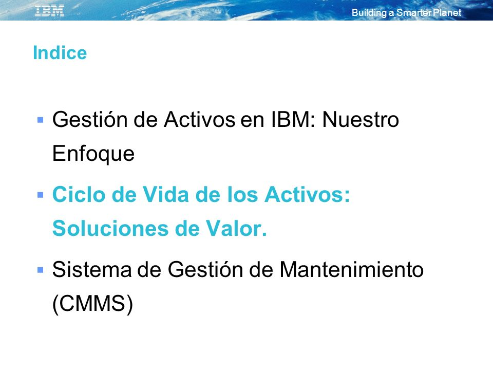 Gestión de Activos en IBM: Nuestro Enfoque