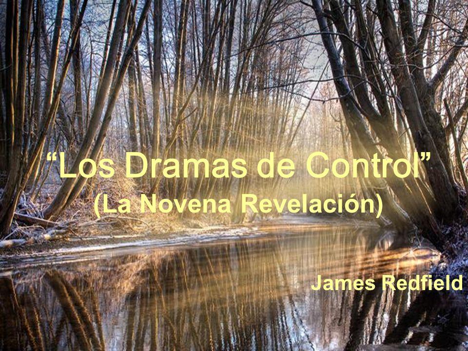 Los Dramas de Control (La Novena Revelación)