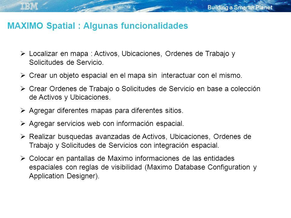 MAXIMO Spatial : Algunas funcionalidades