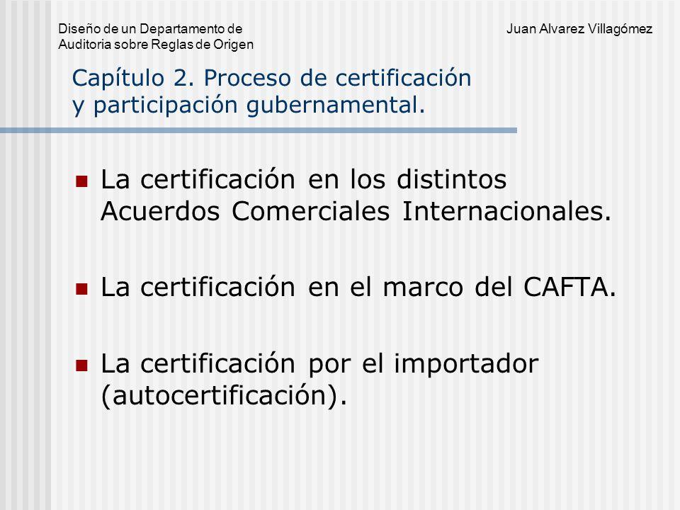 Capítulo 2. Proceso de certificación y participación gubernamental.